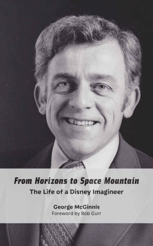 From Horizons to Space Mountain   The Life of a Disney Imagineer