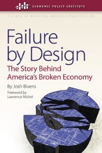 Failure by Design- The Story behind America's Broken Economy