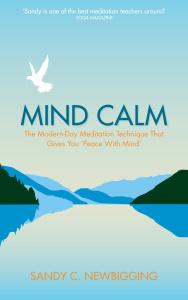 Mind Calm by Sandy C Newbigging