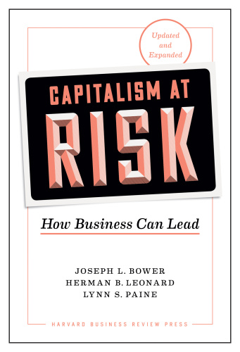 Capitalism at Risk How Business Can Lead