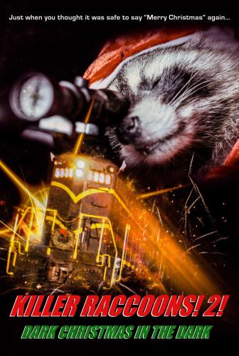 Killer Raccoons 2 Dark Christmas In The Dark 2020 1080p WEB-DL H264 AC3-EVO