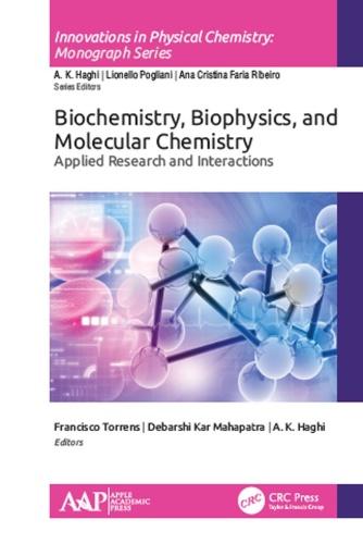 Biochemistry, Biophysics, and Molecular Chemistry Applied Re