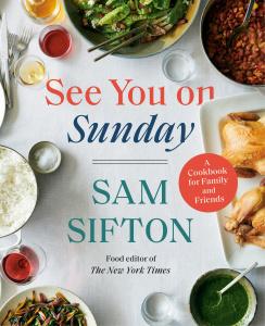 See You on Sunday   Sam Sifton