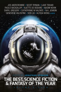 The Best Science Fiction and Fantasy of the Year, Volume Eleven