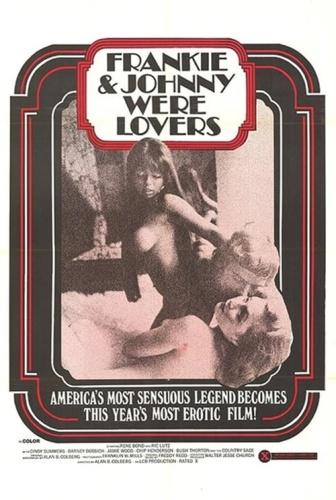 Frankie and Johnnie... Were Lovers (1973)