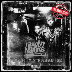 Naughty by Nature   Poverty's Paradise (25th Anniversary   ) (2019)