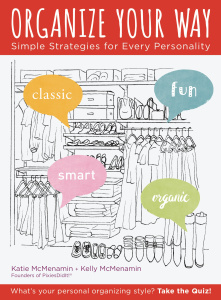 Organize Your Way - Simple Strategies for Every Personality