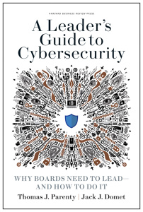 A Leader's Guide to Cybersecurity by Thomas J  Parenty