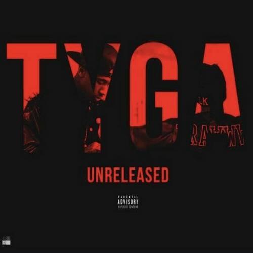 Tyga Unreleased Rap Hip Hop NEW (2020)