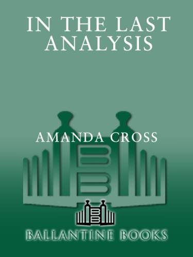 In the Last Analysis - Amanda Cross