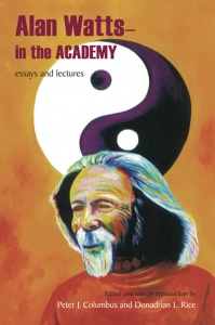 Alan Watts - In the Academy- Essays and Lectures