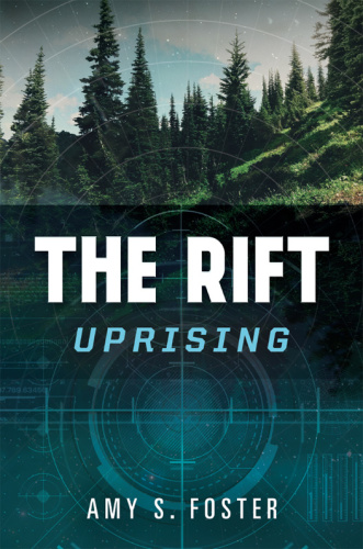 Foster, Amy S Rift Uprising