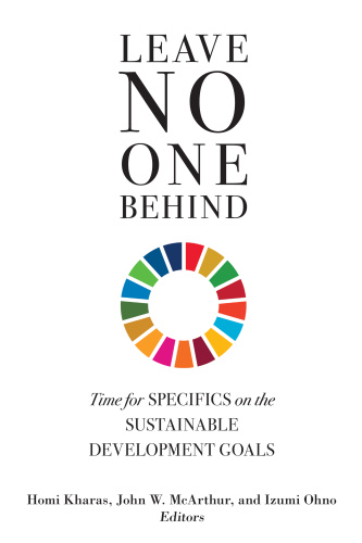 Leave No One Behind  Time for Specifics on the Sustainable Development Goals