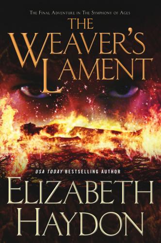 The Weaver's Lament - Elizabeth Haydon