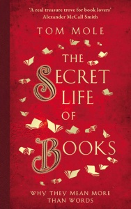 The Secret Life of Books- Why They Are More Than Words