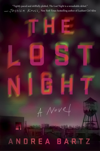 The Lost Night A Novel