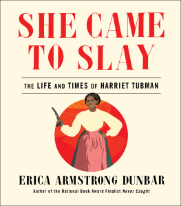 She Came to Slay by Erica Armstrong Dunbar