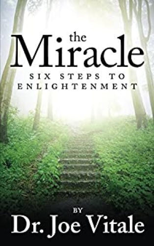 The Miracle   Six Steps to Enlightenment