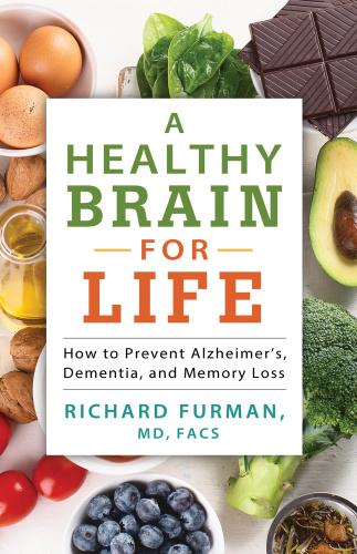 A Healthy Brain for Life  How t - Richard Furman