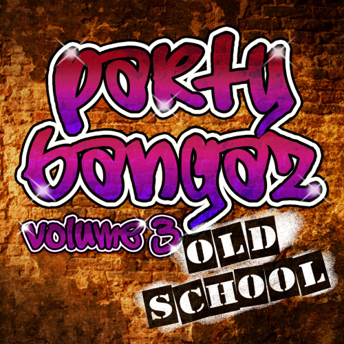 Party Bangaz   Old School Vol  3