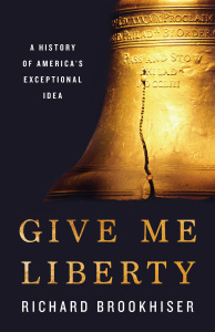 Give Me Liberty by Richard Brookhiser