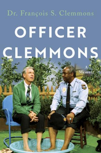 Officer Clemmons A Memoir