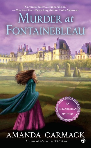 Murder at Fontainebleau - Amanda Carmack
