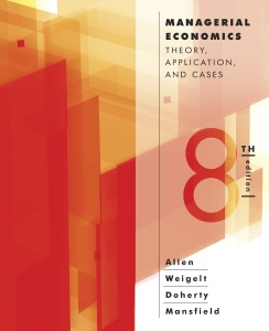 Managerial Economics- Theory, Applications, and Cases