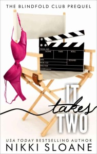 It Takes Two - Nikki Sloane