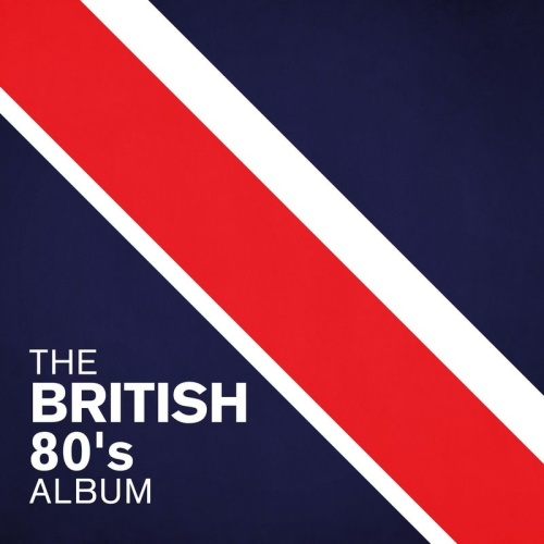 Various Artists   The British 80's2020