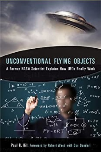 Unconventional Flying Objects - A Former NASA Scientist Expl