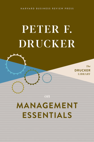 Peter F  Drucker on Management Essentials   Peter F  Drucker
