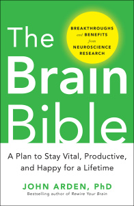 The Brain Bible - How to Stay Vital, Productive