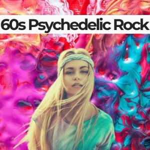 VA   60s Psychedelic Rock (2019)