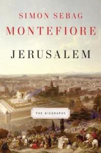 Simon Sebag Montefiore - Jerusalem