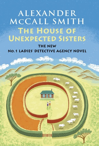 Alexander McCall Smith   [No  1 Ladies' Detective Agency 18]   The House of Unexpe...