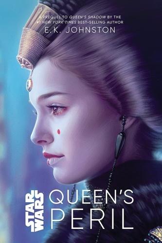 Star Wars  Queen's Peril by E  K  Johnson