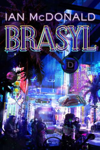2007 Brasyl - Ian McDonald