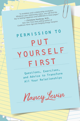 Permission to Put Yourself First, 2nd Edition