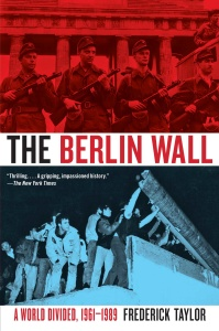 The Berlin Wall August 13, 1961 November 9, (1989)