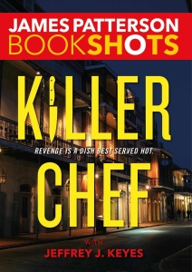 James Patterson -- Killer Chef