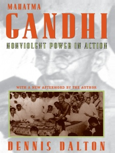 Mahatma Gandhi - Nonviolent Power in Action