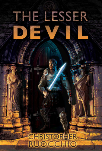 The Lesser Devil by Christopher Ruocchio