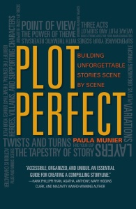 Plot Perfect - How to Build Unforgettable Stories Scene by Scene