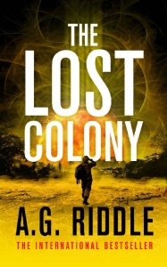 The Lost Colony by A  G  Riddle