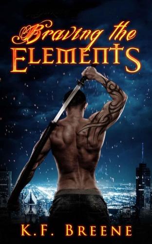 K F Breene - [Darkness 02] - Braving the Elements