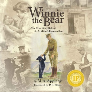Winnie the Bear The True Story Behind A  A  Milne's Famous Bear