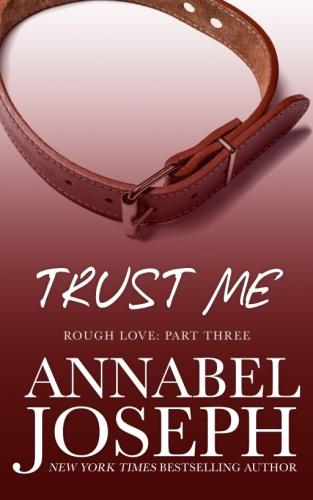 Trust Me - Annabel Joseph