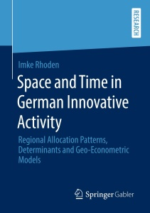 Space and Time in German Innovative Activity- Regional Allocation Patterns, Determ...