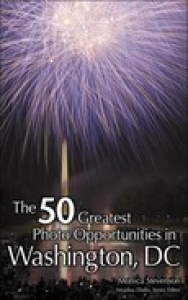 The 50 Greatest Photo Opportunities in Washington, D C
